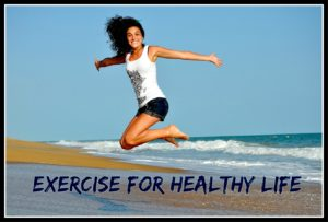Exercise for Healthy Life
