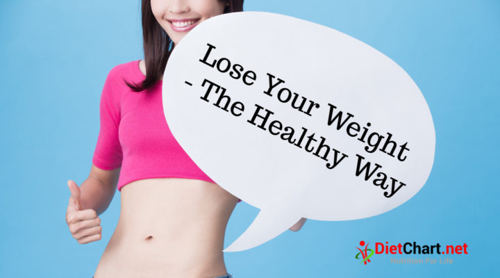 Lose Your Weight The Healthy Way