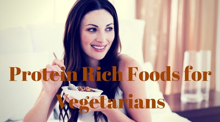 Protein Rich Foods for Vegetarians